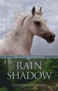 Catherine Madera Releases RAIN SHADOW