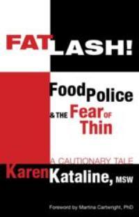Karen Kataline Releases FATLASH!