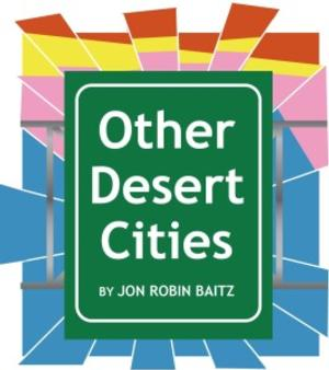 Theatre Raleigh's OTHER DESERT CITIES Opens Tonight