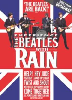 RAIN: A TRIBUTE TO THE BEATLES Plays State Theatre This Weekend