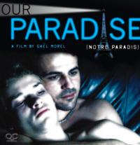 Breaking Glass Picture's OUR PARADISE Coming to DVD 2/19