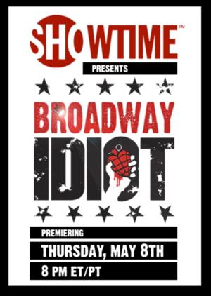 Showtime Airs BROADWAY IDIOT Documentary Tonight