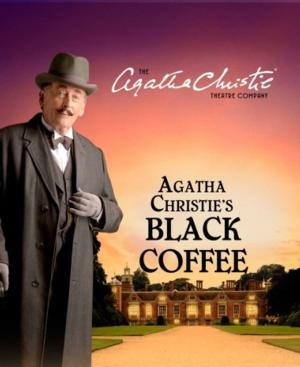 Robert Powell Stars as 'Poirot' in Agatha Christie's BLACK COFFEE at the Belgrade, Now thru May 10