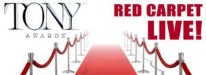 Watch the 2014 Tony Awards Red Carpet LIVE Here!