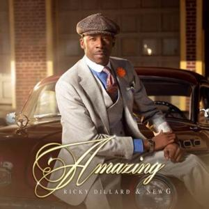 RICKY DILLARD'S Live Album 'Amazing' Hits Top of the Charts!