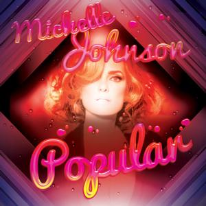 Actress MICHELLE JOHNSON to Release Debut CD 'Popular'