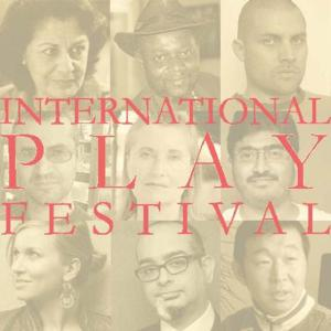 Segal Theatre Center Presents PEN World Voices: International Play Festival, 4/28-30