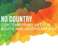 No Country: Contemporary Art for South and Southeast Asia  Opens at the Guggenheim on February 22