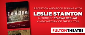 Fulton Theatre and LancasterHistory.org Presents a Book Signing and Reception with Leslie Stainton, 6/16