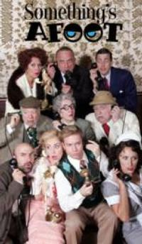 BWW Reviews: SOMETHING'S AFOOT at Goodspeed is a Whydunit Mystery