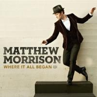 BWW CD Review: Matthew Morrison's Voice Soars Covering Classic Broadway Tunes in WHERE IT ALL BEGAN