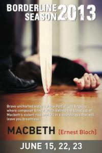 Long-Beach-Opera-to-Stage-Ernest-Blochs-MACBETH-Beg-615-20130523
