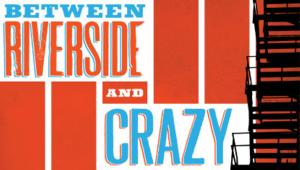 Atlantic Theater Company's World Premiere Production of Stephen Adly Guirgis' BETWEEN RIVERSIDE AND CRAZY Begins Tonight