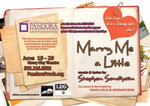 Pandora Productions' MARRY ME A LITTLE Opens Tonight