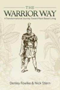 Sunwarrior Announces the Publishing of THE WARRIOR WAY, Available in Print and Ebook