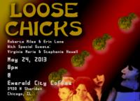 LOOSE CHICKS Set for Emerald City Coffee, 5/24