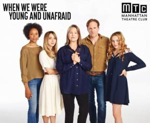 MTC's WHEN WE WERE YOUNG AND UNAFRAID with Cherry Jones Begins Performances Tonight