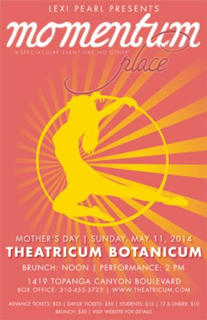 Momentum Place Comes to Theatricum Botanicum for Mother's Day