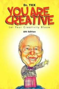 Dr. YKK Releases YOU ARE CREATIVE: LET YOUR CREATIVITY BLOOM