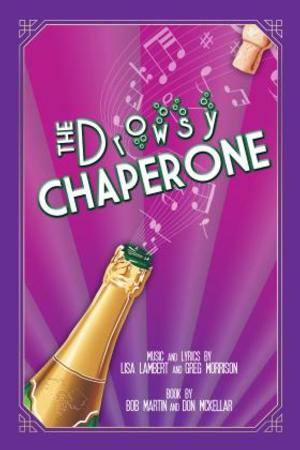 Theatre Out Opens THE DROWSY CHAPERONE Tonight