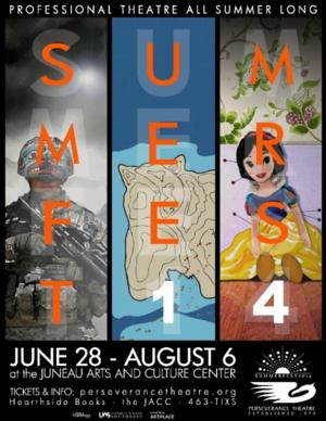 Perseverance Theatre Set to Open Summerfest '14, 6/28-8/6