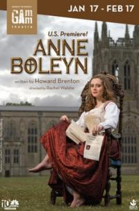 Howard Brenton's ANNE BOLEYN Makes US Debut at the Gamm, 1/17-2/17