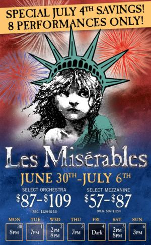 Save on Les Miz on Broadway this July 4th Week Only