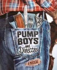 Tickets Now On Sale for PUMP BOYS AND DINETTES