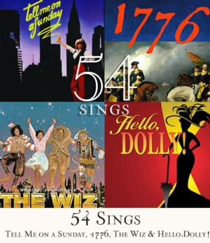 Upcoming '54 Sings' Summer Concerts to Feature 1776, 'DOLLY,' THE WIZ & More