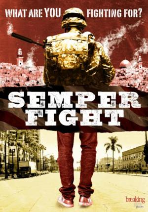 SEMPER FIGHT Coming to VOD 7/4