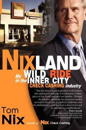NIXLAND by Tom Nix is Now Available