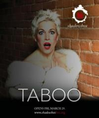 BWW Reviews: Shadowbox Live's TABOO is Universally Entertaining