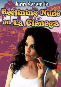 RECLINING NUDE ON LA CIENEGA Begins 9/1 at Elephant Theatre