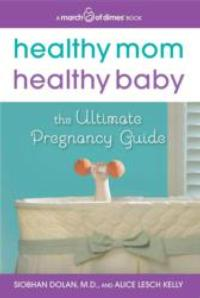 First March of Dimes Book HEALTHY MOM, HEALTHY BABY Now Available
