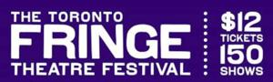 Tickets to 2014 Toronto Fringe Festival On Sale this Week