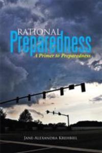 Jane-Alexandra Krehbiel Explore Proactive Survival in RATIONAL PREPAREDNESS