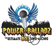 The Colonial Theatre Welcomes POWER BALLADZ, 2/9