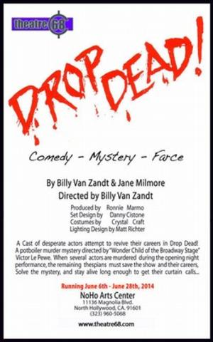 Billy Van Zandt to Direct DROP DEAD!, Opening 6/6 at NoHo Arts Center