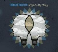 Thought Transfer Releases LIGHT MY WAY