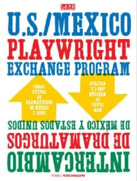 Lark Play Development Center Partners with Mexican Cultural Institute for 7th Annual U.S./Mexico Playwright Exchange