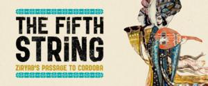 Golden Thread Stages THE FIFTH STRING: ZIRYAB'S PASSAGE TO CORDOBA as Part of 'Islam 101' Initiative, May 2014