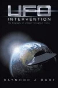 Raymond J. Burt's Novel UFO INTERVENTION Reinvents Einstein's Cosmos