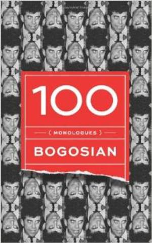 TCG Books Releases 100 (MONOLOGUES) by Eric Bogosian