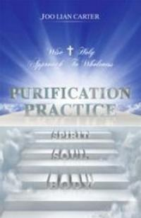 Joo Lian Carter's PURIFICATION PRACTICE Offers Avenue for Self-Realization