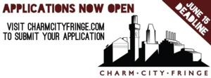 2014 Charm City Fringe Festival Calls for Performing Artists, Bands and Comedians; Deadline 6/15