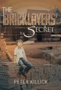 Peter Killick Reveals Magical Bond Between a Boy and a Damaged Brick in THE BRICKLAYERS' SECRET