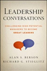 New Book by Jossey-Bass Offers Conversation Techniques and Tools That Can Help Strong Managers Become Great Leaders