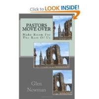 Glen Newman's New Book PASTORS MOVE OVER Brings the Possibility of a New Reformation in Today's Christian Church