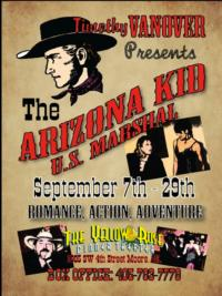 VanKnight and the Yellow Rose Dinner Theatre Present THE ARIZONA KID U.S. MARSHAL, 9/7