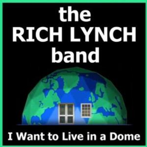 New Jersey Rocker Rich Lynch 'Wants to Live in a Dome'